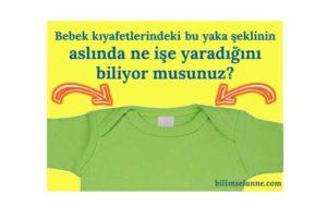 Bebek kıyafetlerinin yaka şeklinin aslında ne işe yaradığını biliyor musunuz?